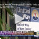 United Way of Kern County gets $1.3M to help people impacted by COVID-19